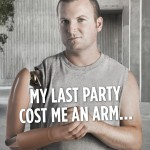 My Last Party Cost Me an Arm