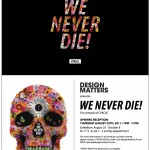We Never Die!
