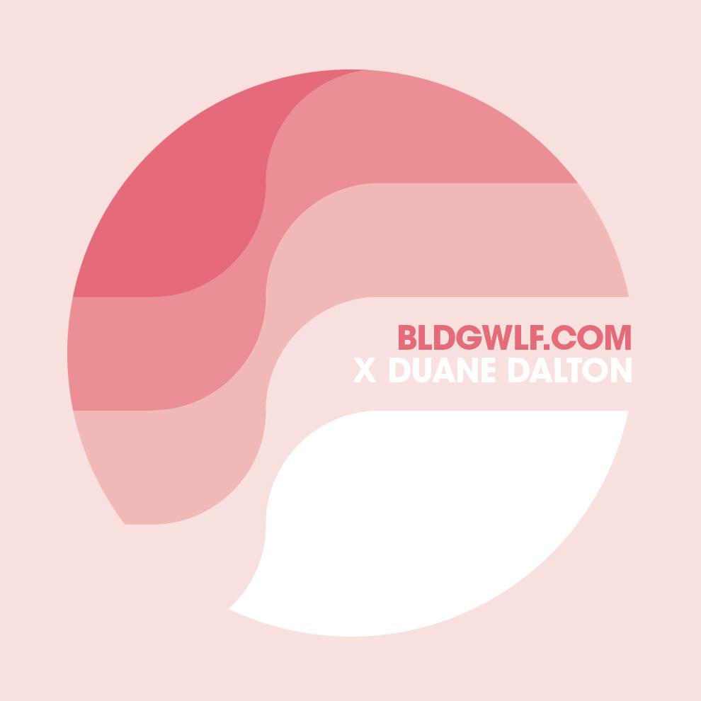 BLDGWLF x Duane Dalton