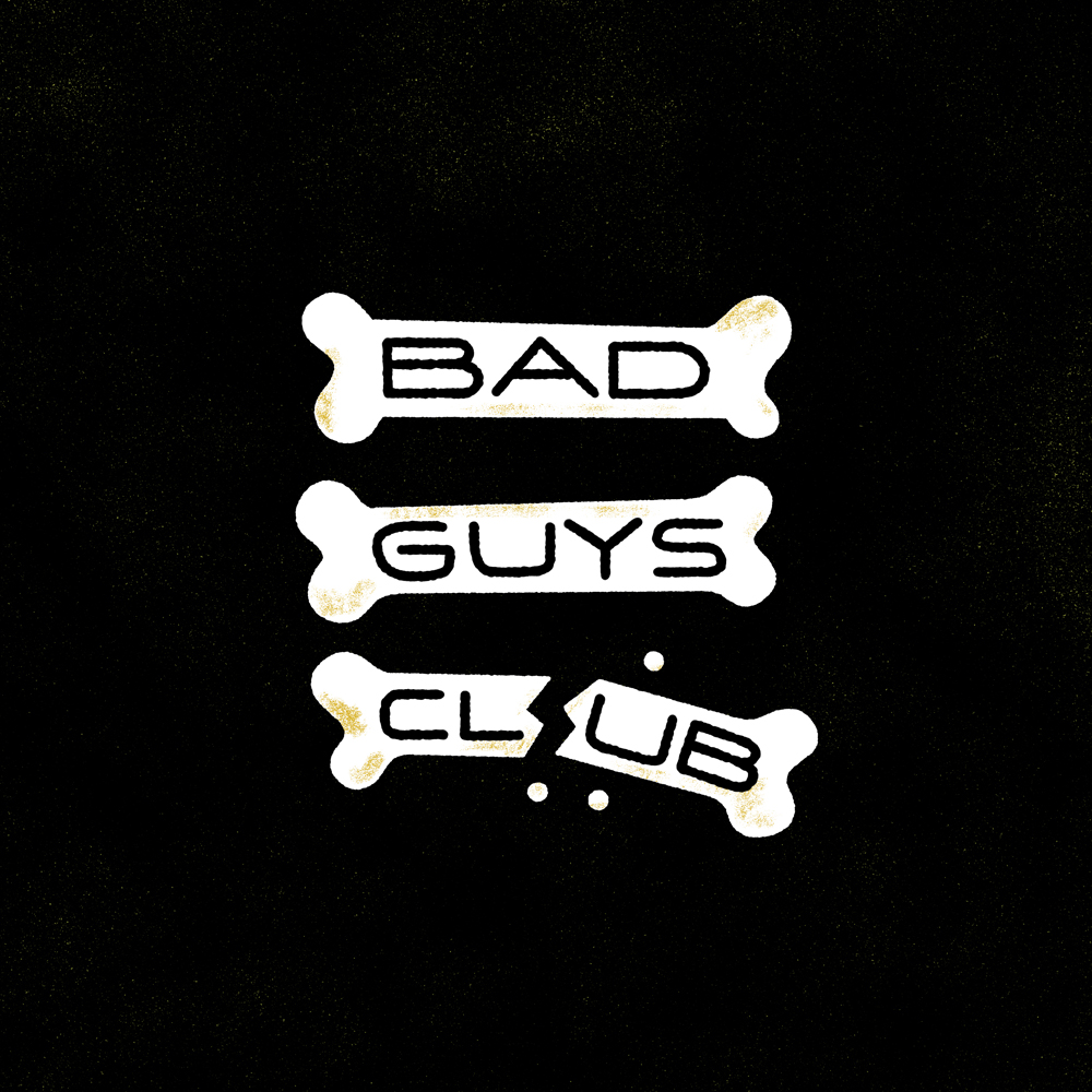 Bad Guys Club